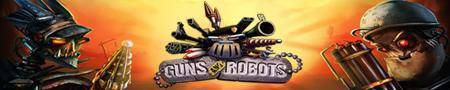 Guns and Robots